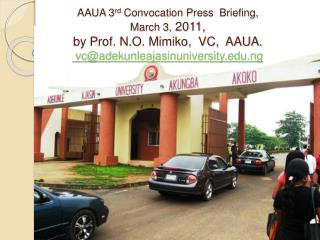 AAUA 3rd Convocation Press  Briefing,  March 3, 2011, by Prof. N.O. Mimiko,  VC,  AAUA.  vcadekunleajasinuniversity.ng