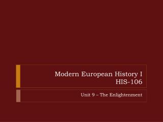 Modern European History I HIS-106