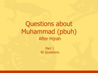 Questions about Muhammad pbuh