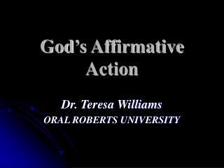 God s Affirmative Action