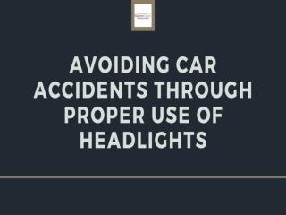 Avoiding Car Accidents Through Proper Use of Headlights
