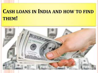 Cash loans in India and how to find them!