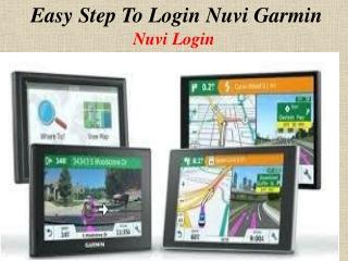 Easy Step To Login Nuvi Garmin