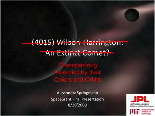 (4015) Wilson-Harrington:  An Extinct Comet?