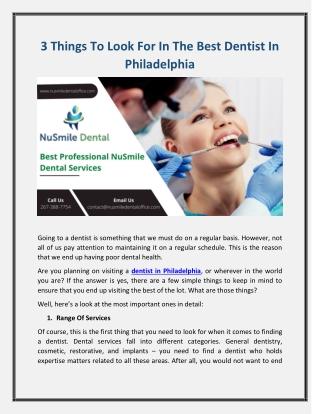 3 Things To Look For In The Best Dentist In Philadelphia
