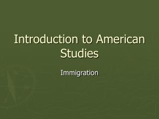Introduction to American Studies