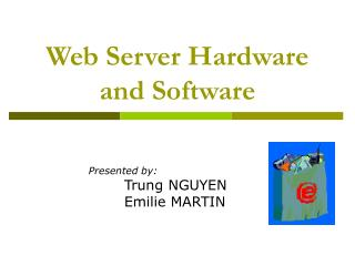 Web Server Hardware and Software