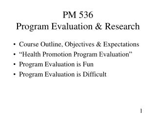 PM 536 Program Evaluation & Research