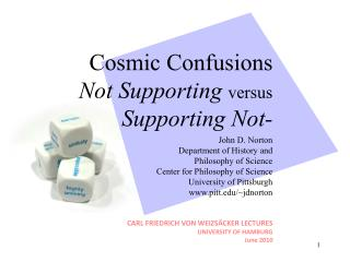 Cosmic Confusions Not Supporting versus Supporting Not-