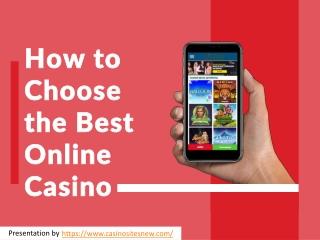 How To Choose Best Online Casino?