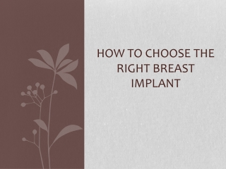 How to choose the right breast implants