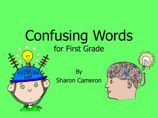 Confusing Words for First Grade