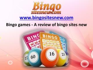 Bingo games - A review of bingo sites new