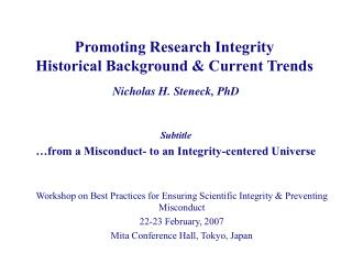 Promoting Research Integrity Historical Background & Current Trends