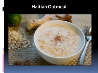 Haitian Oatmeal