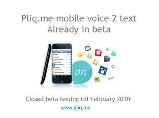 Pliq.me mobile voice to text recognition service