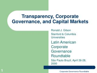 Transparency, Corporate Governance, and Capital Markets