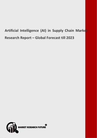 Artificial Intelligence (AI) in Supply Chain Industry