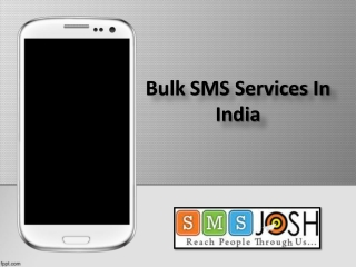 Bulk SMS Services Pricing India, Bulk SMS India, Bulk SMS Services In  India - SMSjosh