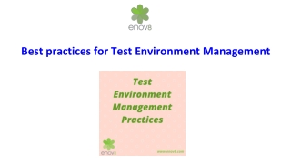 Best practices for Test Environment Management