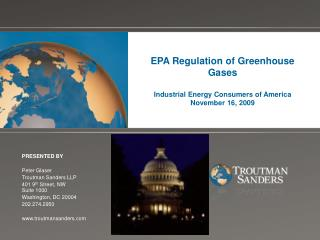 EPA Regulation of Greenhouse Gases  Industrial Energy Consumers of America November 16, 2009