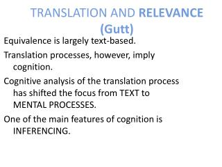 TRANSLATION AND  RELEVANCE ( Gutt )