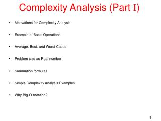 Complexity Analysis (Part  I )