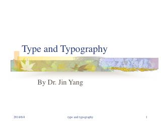 Type and Typography