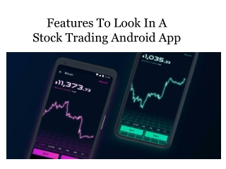 Features To Look In A Stock Trading Android App