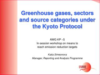 Greenhouse gases, sectors and source categories under the Kyoto Protocol