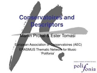 Conservatoires and Descriptors