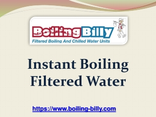 Instant Boiling Filtered Water - boiling-billy