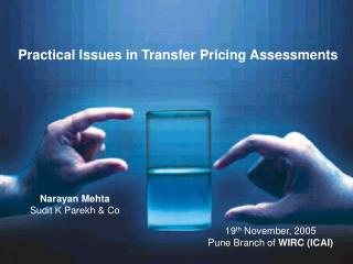 Practical Issues in Transfer Pricing Assessments