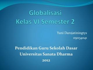 globalisasi kelas VI semester 2