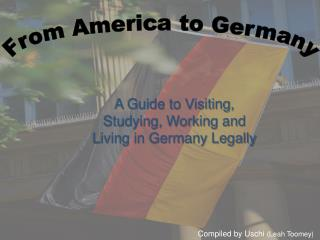 From America to Germany