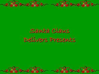 Christmas Eve - Santa Claus