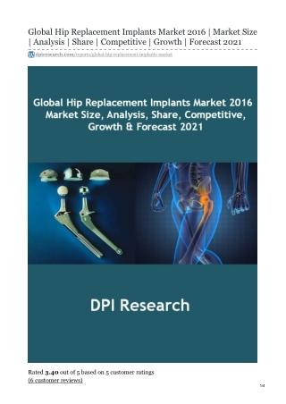 Hip Implants Market | Global Report | Forecast