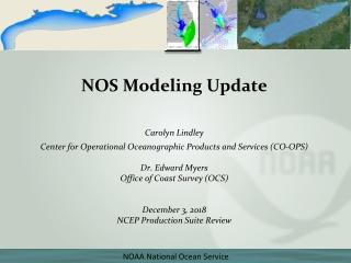 NOS Modeling Update Carolyn Lindley