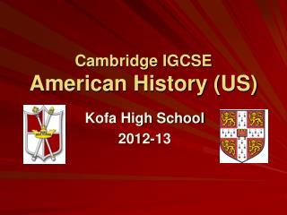 Cambridge IGCSE  American History (US)