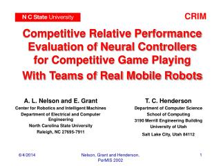 Competitive Relative Performance Evaluation of Neural Controllers for Competitive Game Playing With Teams of Real Mobile