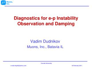 Diagnostics for e-p Instability Observation and Damping