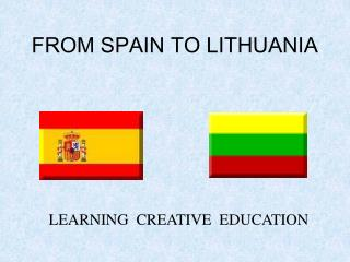 FROM SPAIN TO LITHUANIA