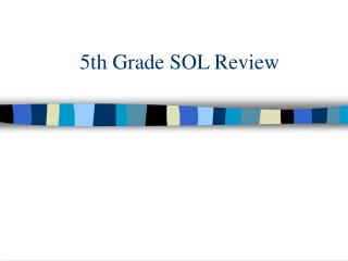 5th Grade SOL Review