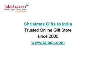 Send Christmas Gifts to India with Talash.com