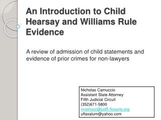 An Introduction to Child Hearsay and Williams Rule Evidence