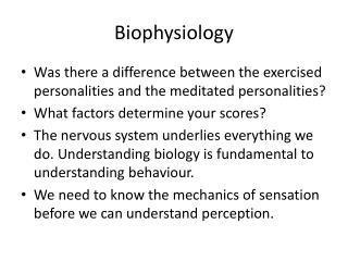 Biophysiology