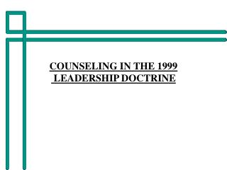 COUNSELING IN THE 1999  LEADERSHIP DOCTRINE