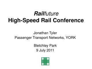 Railfuture High-Speed Rail Conference