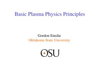 Basic Plasma Physics Principles