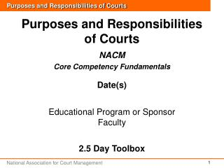 Purposes and Responsibilities of Courts